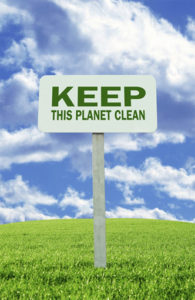 Keep this planet clean sign